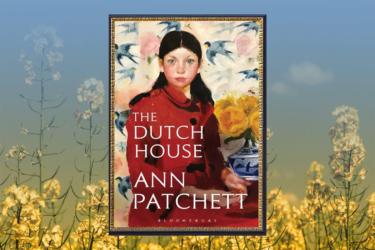 best new books the dutch house ann patchett