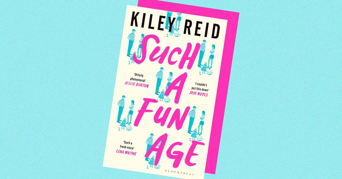 Such A Fun Age: why everyone is talking about Kiley Reid's debut novel