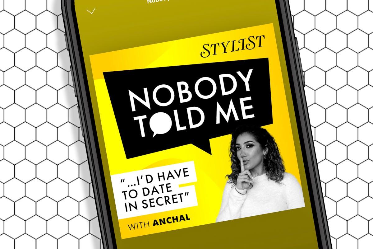 Stylist's Nobody Told me podcast.
