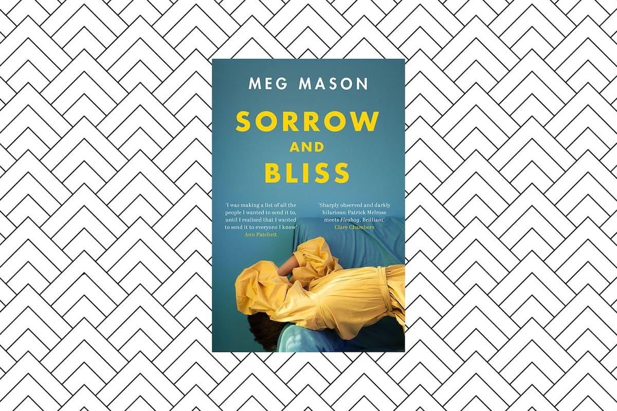 Summer's must-read novel: Sorrow And Bliss by Meg Mason