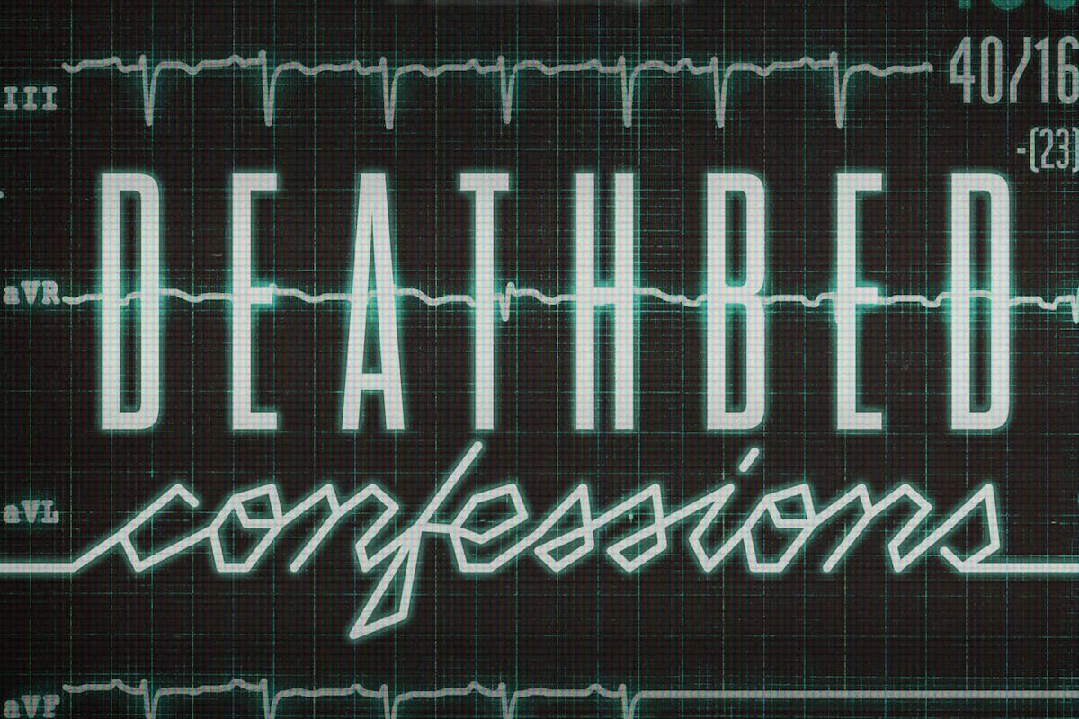 Deathbed Confessions podcast